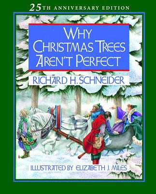 Why Christmas Trees Aren't Perfect, Richard Schneider