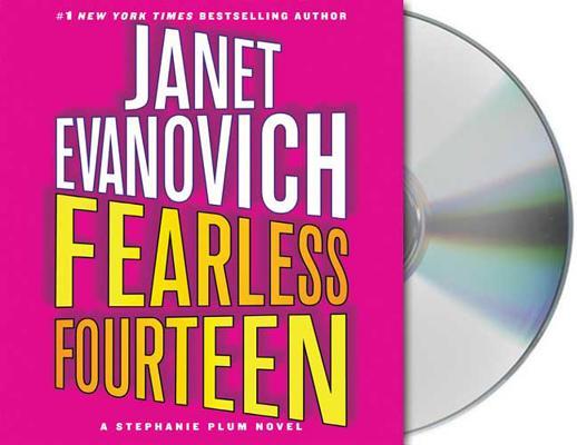 Fearless Fourteen (Stephanie Plum, No. 14), Janet Evanovich