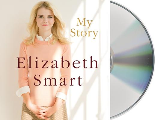 My Story, Elizabeth Smart, Chris Stewart