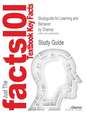 Learning and Behavior. To Accompany ISBN: 0495032077 (Cram101 Textbook Outlines), Cram101 Textbook Reviews