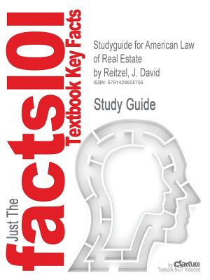 Image for Outlines & Highlights for American Law of Real Estate by Reitzel, ISBN: 0324143680 (Cram101 Textbook Outlines)