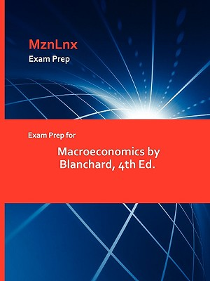 Image for Exam Prep for Macroeconomics by Blanchard, 4th Ed.