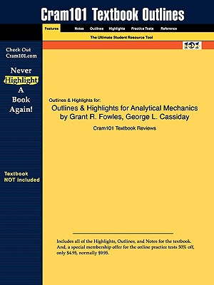 Image for Outlines & Highlights for Analytical Mechanics by Grant R. Fowles, George L. Cassiday