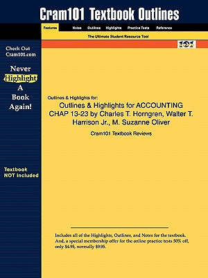 Image for Outlines & Highlights for ACCOUNTING CHAP 13-23 by Charles T. Horngren, Walter T. Harrison Jr., M. Suzanne Oliver