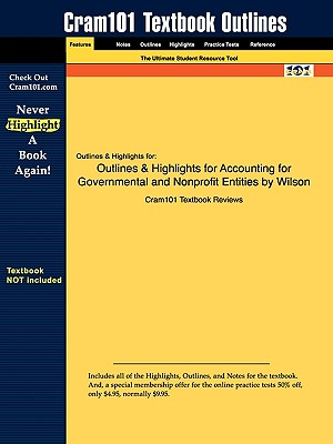 Image for Outlines & Highlights for Accounting for Governmental and Nonprofit Entities by Wilson