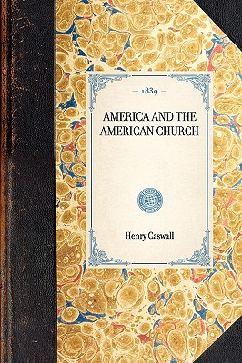 Image for America and the American Church 1839