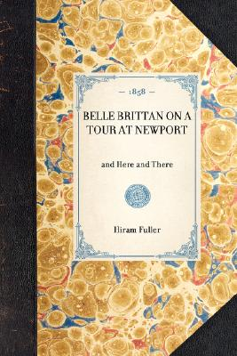 Image for Belle Brittan on a Tour at Newport (Travel in America)