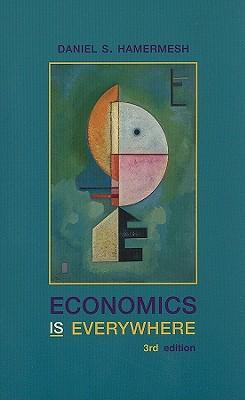 Economics Is Everywhere, Hamermesh, Daniel