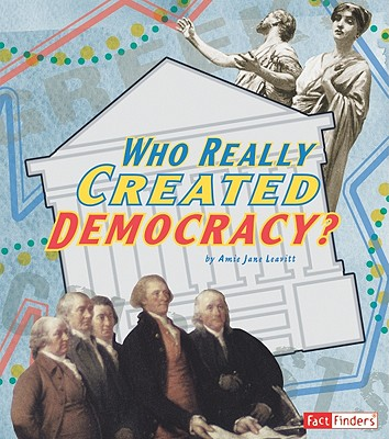 Image for Who Really Created Democracy? (Fact Finders)