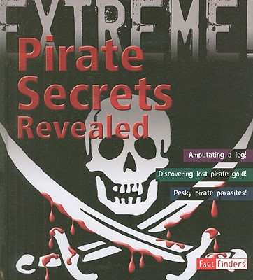 Image for Pirate Secrets Revealed (Extreme!)