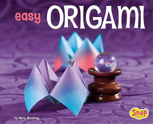 Image for Easy Origami: A Step-by-Step Guide for Kids