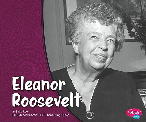 Eleanor Roosevelt (First Ladies), Lee, Sally