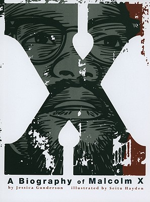 Image for X:  A Biography of Malcolm X (American Graphic)