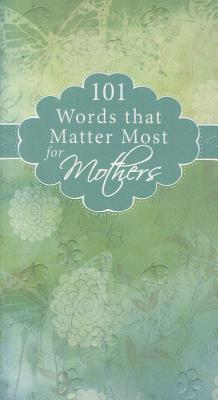 Image for WMM002 101 Words that Matter Most for Mothers