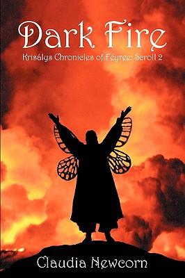 Image for Dark Fire: Krisálys Chronicles of Féyree: Scroll 2