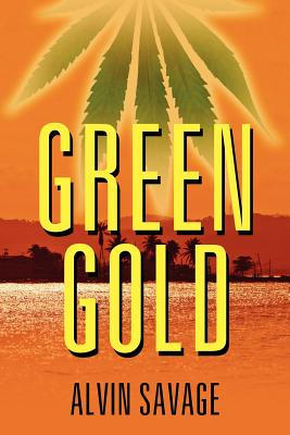 Green Gold, Alvin Savage  (Author)