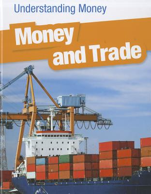 Money and Trade (Heinemann Infosearch), Patrick Catel