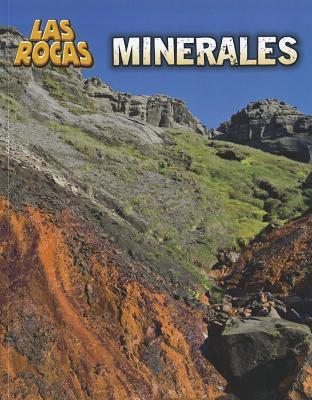 Minerales (Las Rocas) (Spanish Edition), Spilsbury, Louise
