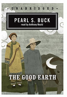 Good Earth: Classic Collection, The, Buck, Pearl S.