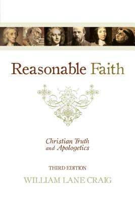 Image for Reasonable Faith: Christian Truth and Apologetics