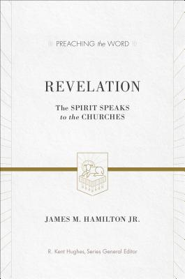 Image for PTW Revelation: The Spirit Speaks to the Churches (Preaching the Word)
