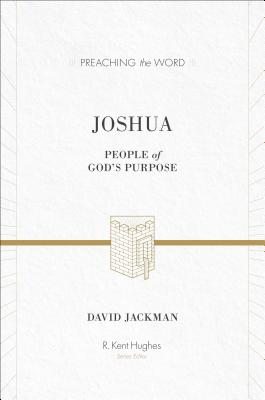 Joshua: People of God's Purpose, David Jackman