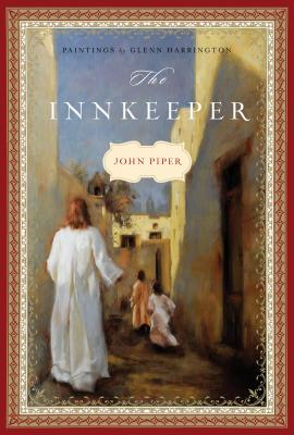 The Innkeeper, John Piper