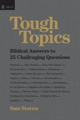 Image for Tough Topics: Biblical Answers to 25 Challenging Questions (Re:Lit)