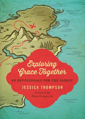 Image for Exploring Grace Together: 40 Devotionals for the Family