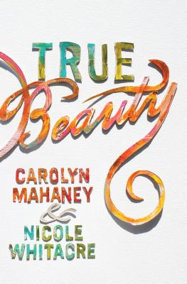 True Beauty, Carolyn Mahaney, Nicole Mahaney Whitacre