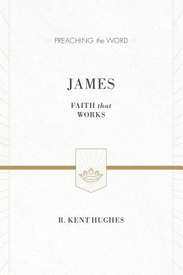 Image for PTW James (Redesign): Faith That Works