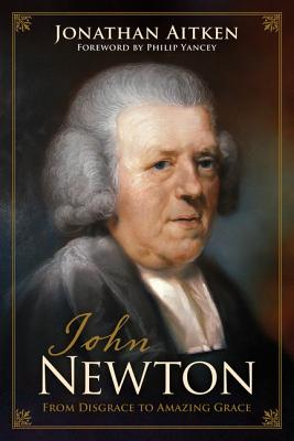 Image for John Newton; From Disgrace to Amazing Grace