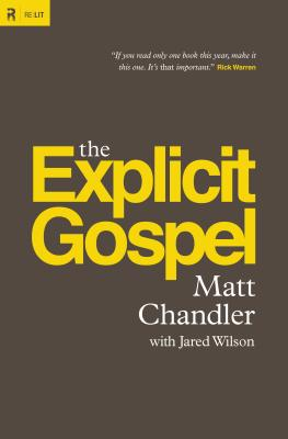 Image for The Explicit Gospel (Paperback Edition) (Re:Lit)