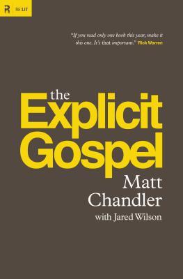 Image for The Explicit Gospel (Paperback Edition) (Re:Lit)