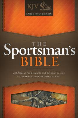 The Sportsman's Bible: KJV Large Print Edition, Camo LeatherTouch