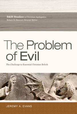 Image for The Problem of Evil: The Challenge to Essential Christian Beliefs