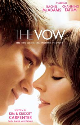 Image for The Vow: The True Events that Inspired the Movie