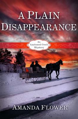 Image for A Plain Disappearance: An Appleseed Creek Mystery
