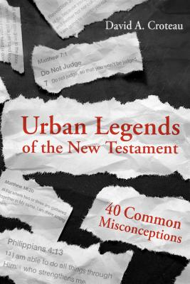 Image for Urban Legends of the New Testament: 40 Common Misconceptions