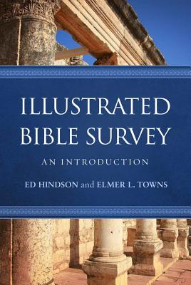Image for Illustrated Bible Survey: An Introduction