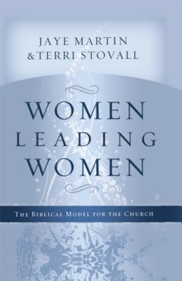 Image for Women Leading Women: The Biblical Model for the Church