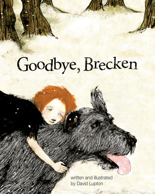 Goodbye, Brecken: A Story About the Death of a Pet, Lupton, David
