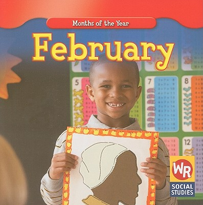 February (Months of the Year (Weekly Reader)), Brode, Robyn