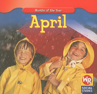 April (Months of the Year (Weekly Reader)), Brode, Robyn