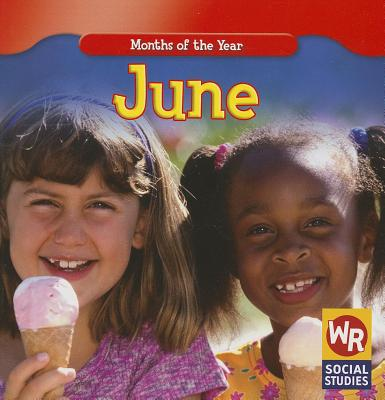 June (Months of the Year (Weekly Reader)), Brode, Robyn Nations