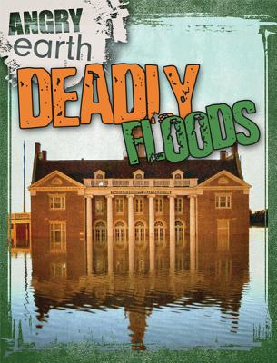 Deadly Floods (Angry Earth), Portman, Michael