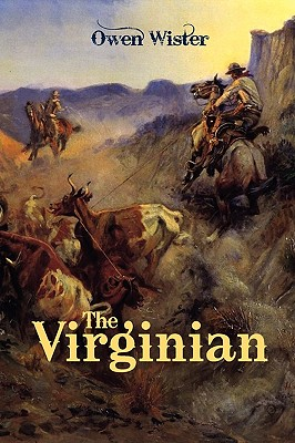 The Virginian, Wister, Owen