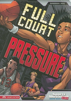 Image for Full Court Pressure (Sports Illustrated Kids Graphic Novels)