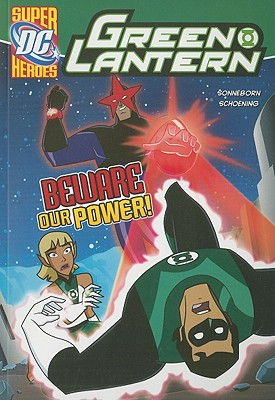 Beware Our Power! (Green Lantern), Sonneborn, Scott