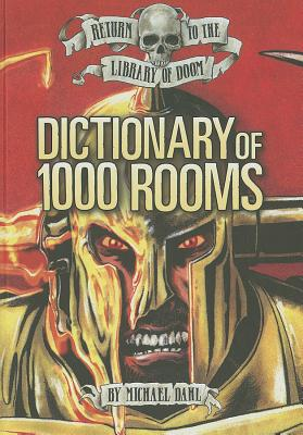 Dictionary of 1,000 Rooms (Return to the Library of Doom), Dahl, Michael